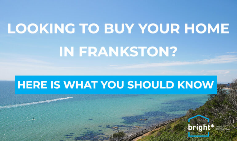 Buying your Home in Frankston
