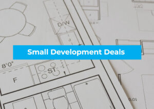 An investment property buyers agent can help you find small development deals